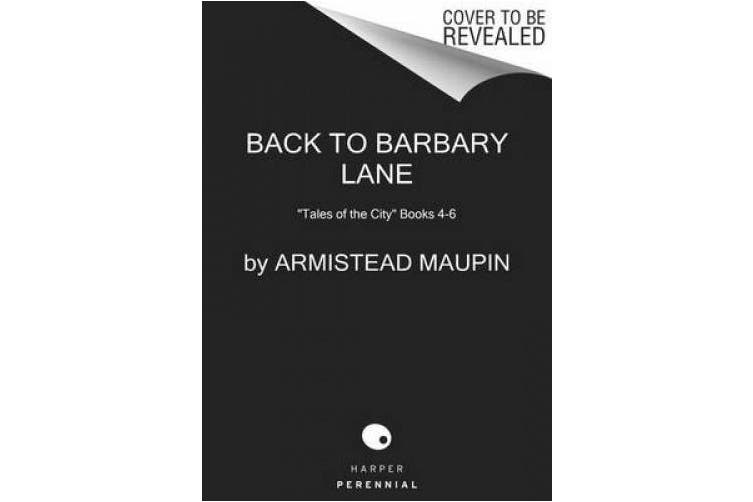 Back to Barbary Lane: Tales of the City Books 4-6 (Tales of the City Omnibus, 2)