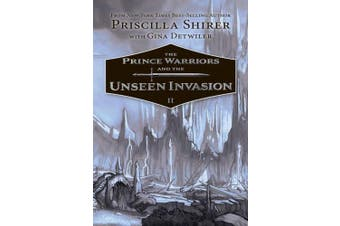 The Prince Warriors and the Unseen Invasion (Prince Warriors)
