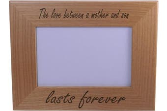The Love Between A Mother And Son Lasts Forever 10cm x 15cm Wood Picture Frame - Great Gift for Mothers's Day, Birthday or Christmas Gift for Mom Grandma Wife Grandmother