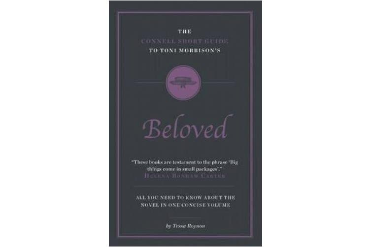 The Connell Short Guide to Toni Morrison's Beloved