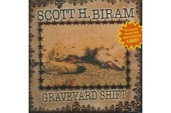 Graveyard Shift *