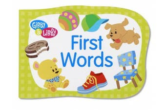 (First Words) - C.R. Gibson Gibby and Libby Die-Cut Board Book, First Words