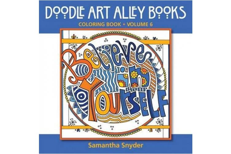 Believe in Yourself: Coloring Book (Doodle Art Alley Books)