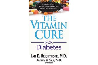The Vitamin Cure for Diabetes (Vitamin Cure)