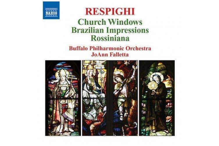 Respighi: Church Windows, etc / Falletta, et al