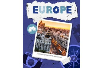 Go Exploring! Continents and Oceans: Europe (Go Exploring! Continents and Oceans)