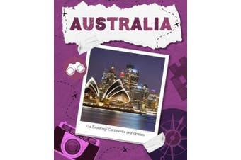 Go Exploring! Continents and Oceans: Australia (Go Exploring! Continents and Oceans)