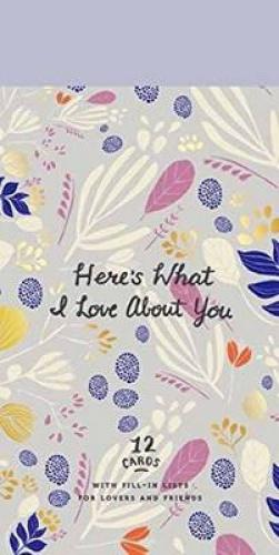 "Here's What I Love about You: 12 Cards with Fill-In Lists for Friendship and Romance ""How do I love thee? Let me count the ways.""- Elizabeth Barrett Browning In a few well-chosen words or phrases, you can tell the people you love why you love them, what you hope for them, why they make you glad, and more. The 12 lovely make-a-list note cards in this collection are each unique notes, to be given or treasured as keepsakes or bookmarks.  About the Author POTTER, an imprint of the Crown Publishing Group, is a lifestyle gift imprint, specializing in design, health, humor, stationery, and other gift books and paper products."