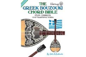 The Greek Bouzouki Chord Bible: CFAD Standard Tuning 1,728 Chords