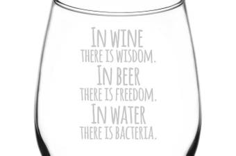(Funny Freehand Quotes, Wine Wisdom) - (In Wine There Is Wisdom, Beer Freedom, But Water Has Bacteria) Funny Freehand Joke Quote Inspired - Laser Engraved 380ml Libbey All-Purpose Wine Taster Glass