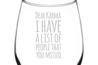 (Funny Freehand Quotes, Dear Karma) - (Dear Karma You Missed People) Funny Freehand Joke Quote Inspired - Laser Engraved 380ml Libbey All-Purpose Wine Taster Glass
