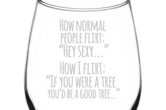 (Funny Freehand Quotes, How I Flirt) - (How I Flirt) Funny Freehand Joke Quote Inspired - Laser Engraved 380ml Libbey All-Purpose Wine Taster Glass