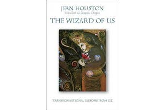 The Wizard of Us: Transformational Lessons from Oz