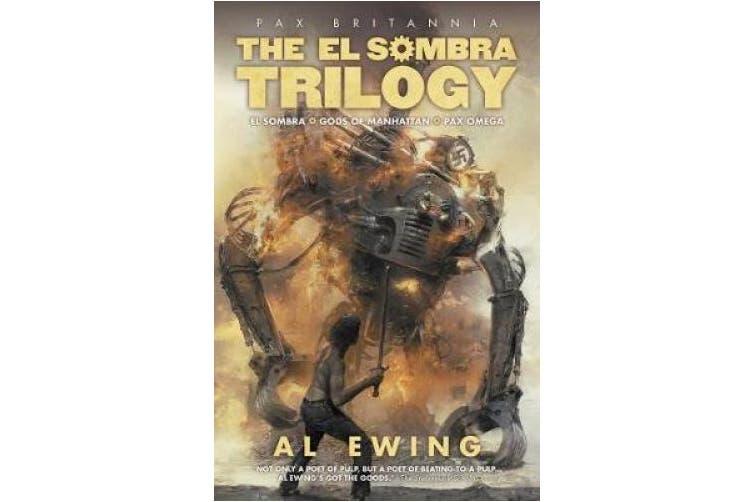 The El Sombra Trilogy