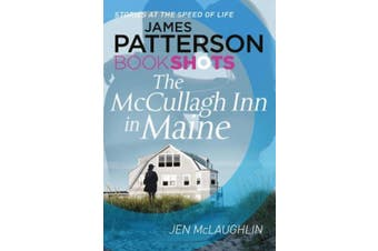 The McCullagh Inn in Maine: BookShots (McCullagh Inn Series)