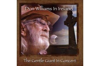 Don Williams in Ireland: The Gentle Giant in Concert *