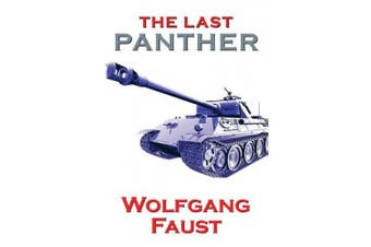 The Last Panther - Slaughter of the Reich - The Halbe Kessel 1945