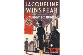 Journey to Munich (The Maisie Dobbs Mystery Series)