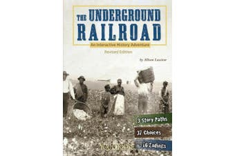 Underground Railroad: An Interactive History Adventure (You Choose Books (Hardcover))