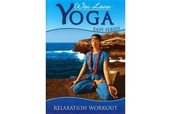 Wai Lana Yoga Easy Series: Relaxation Workout (DVD)