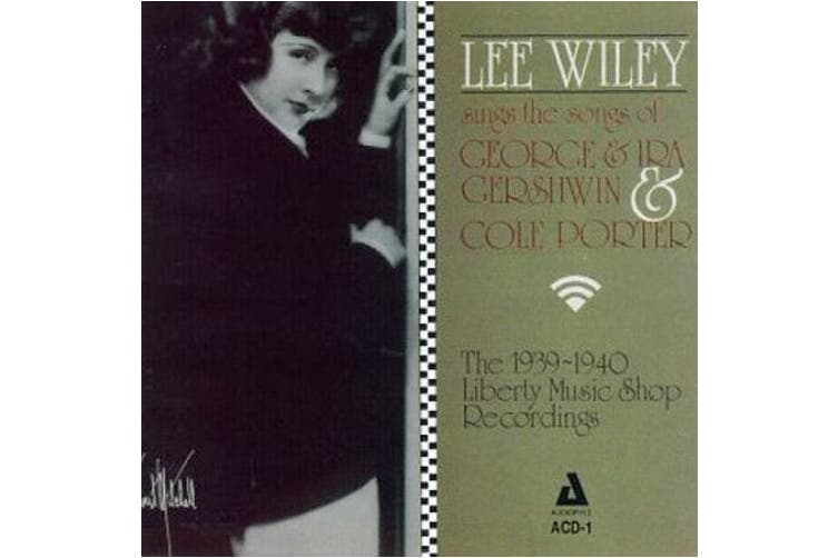 Lee Wiley Sings the Songs of George & Ira Gershwin & Cole Porter