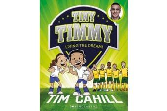 Tiny Timmy #3: Living the Dream! (Tiny Timmy)