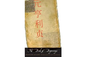 The Book of Beginnings (The Margellos World Republic of Letters)