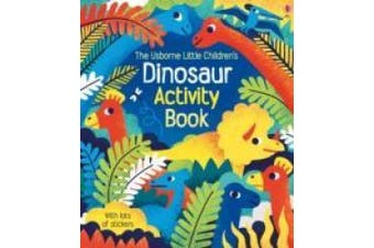 Little Children's Dinosaurs Activity Book