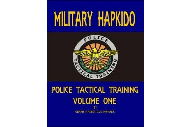Military Hapkido: Police Tactical Training Vol. 1