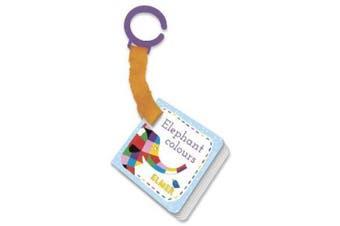 Elmer: Elephant Colours: buggy book [Board book]