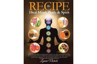 The Recipe: Healing with Wholefoods