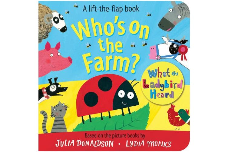 Who's on the Farm? A What the Ladybird Heard Book [Board book]