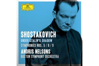 ANDRIS NELSONS-NELSONS/BSO:SHOSTAKOVICH-SYMP. 5-8-9