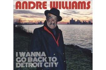 I Wanna Go Back to Detroit City [Digipak] *