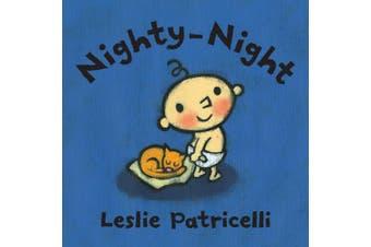 Nighty-Night (Leslie Patricelli Board Books) [Board book]