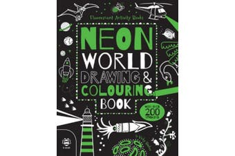 Neon World Drawing & Colouring Book (Fluorescent Activity Books)