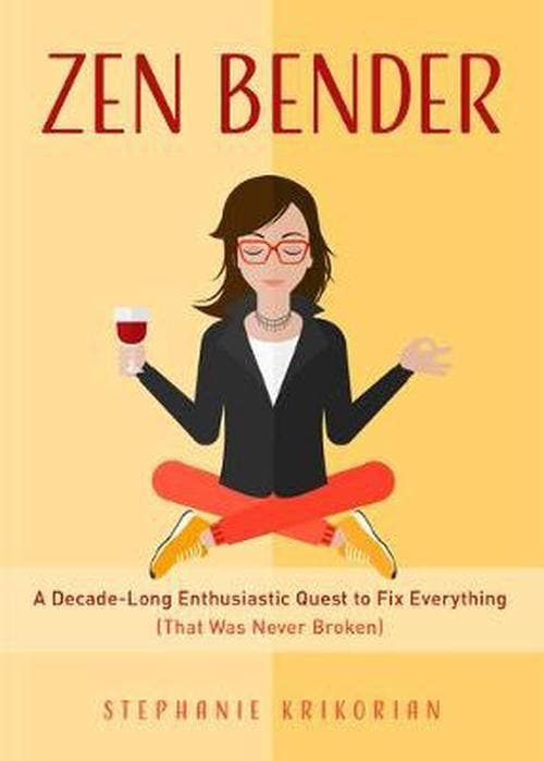 Zen Bender A NY Times best selling celebrity ghostwriter of self-help books gets hooked on self-help and new age hocus-pocus herself when research-turns-obsession, and she scrambles to fix all that surely must be broken with her mind, body and soul. A collective of funny, heartfelt essays and lessons learned from her decade long bender, and an ironic epiphany that leads to the realisation that we are all good enough already. When the recession turned her life upside down, Stephanie Krikorian had to reinvent her life…and fast. She started ghostwriting self-help books for women. Between writing and researching she realised that everywhere she looked there was AFOG. (Another fu*king opportunity for growth). Soon she wasn't just writing each book – she was living them! This was the start of a ten-year zen bender of dieting, dating, journaling, meditating, and Marie-Kondo-ing on a quest for that ultimate self-help high. For anyone tired of promises to change everything in just thirty days, this book is a breath of fresh air.