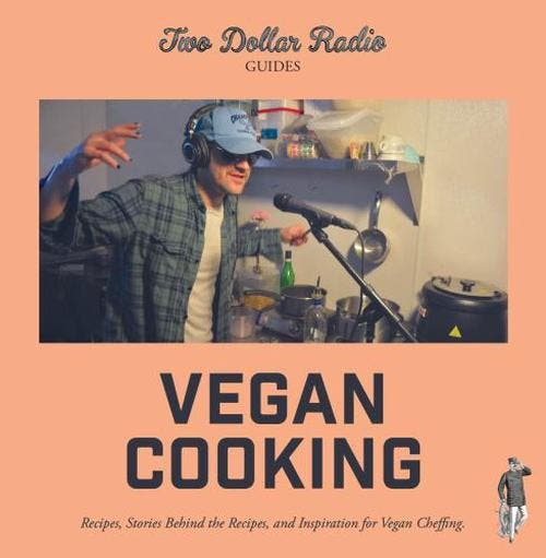 """Two Dollar Radio Guide to Vegan Cooking """"Probably the most fun we've ever had reading a cookbook! If you're looking for a) a romp of a read and b) accessible and delicious vegan ideas to add to your arsenal, look no further."""" —Anna Weber, White Whale Bookstore TheTwo Dollar Radio Guide to Vegan Cooking is a distinctively imaginative spin on a cookbook that could only come from the minds at Two Dollar Radio, combining equal-parts vegan cheffing prowess, humorous stories of adventure and mystery, and punk rock. ImagineParts Unknown with Anthony Bourdain. But focused on hyping vegan food. Crossed withScooby Doo. A vegan diet is on the rise and Two Dollar Radio Headquarters in Columbus, Ohio, has become a vegan comfort food mecca thanks to celebrity chefs Jean-Claude van Randy and Speed Dog (with constructive criticism from Eric Obenauf). Join them in this guide as they craft delectable recipes, solve mysteries, and slay Vegan Hunger Demons. If you've searched online for a recipe, you've likely encountered a digressive treatise on family history or mundane childhood reflection, none of which actually has anything to do with how to make enchilada sauce. After extensive scrolling, you've really only uncovered that self-taught chef/blogger Linda needs to talk to a professional counselor about her relationship with her mother. In the Two Dollar Radio Guide to Vegan Cooking , executive vegan chefs Jean-Claude van Randy and Speed Dog (with constructive criticism from Eric Obenauf) unearth a fount of vegan cheffing knowledge. In addition to exquisite recipes and vegan life hacks, they, too, view food as a story: nary a meal is prepared without recalling when Speed Dog summited Old Goat Mountain in Banff, armed with nothing more than a sack full of cherry Ring Pops and a wily pack burro. The Two Dollar Radio Guide to Vegan Cooking is for you if: * You're looking for satisfying comfort food; * You're interested in a vegan diet but are having trouble giving up cheese; * You're (v"""