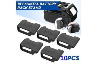 10Pcs 18V Battery Mounts Holder Storage For Bosch BAT622 For Makita BL1860B く