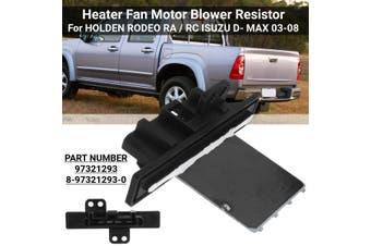 Heater Fan Motor Blower Resistor For HOLDEN RODEO RA / RC ISUZU D- MAX 2003 - 2008