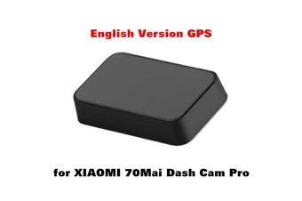 GPS Module Car DVR Camera Video For XIAOMI 70mai Dash Cam Pro English Versio (English)(English version)